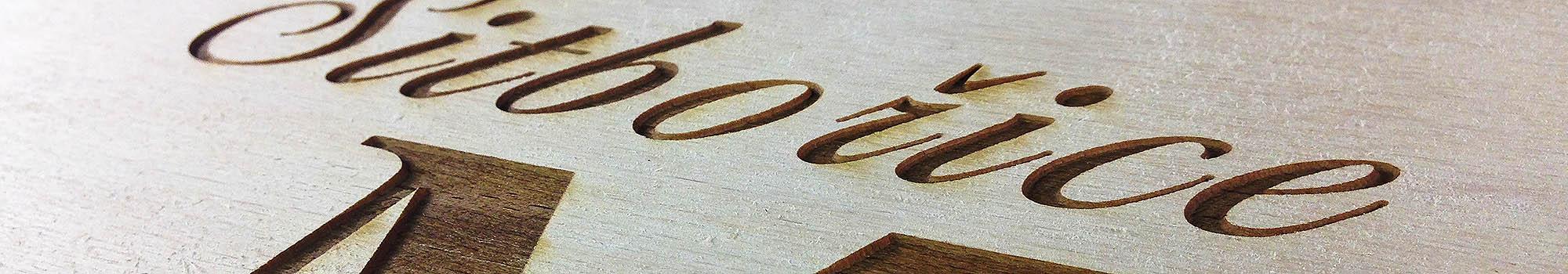 Gravírování dřeva - cedule